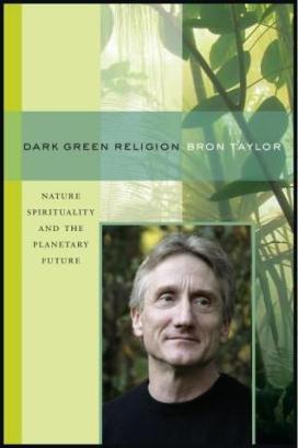 Bron Taylor Dark Green Religion
